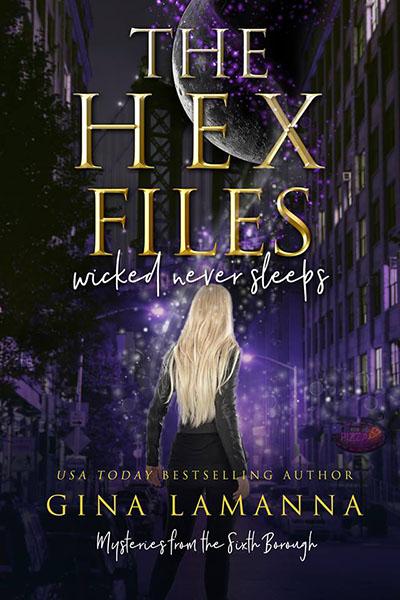 Wicked Never Sleeps - urban fantasy by Gina Lamanna