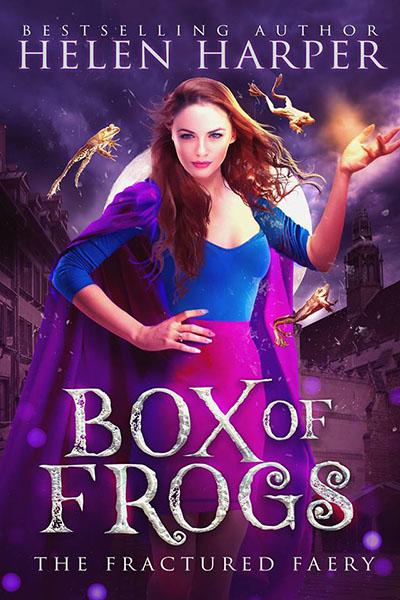 Box of Frogs - urban fantasy by Helen Harper
